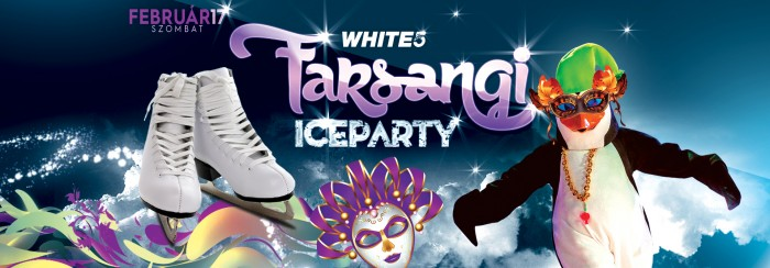 White5 Farsangi Ice Party
